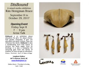 Langham Galleries- Kim Bruce – 'Disbound' & Taiken – Memory & Reflection Exhibit – from Sep 8 to Oct 29 @ Langham Cultural Society